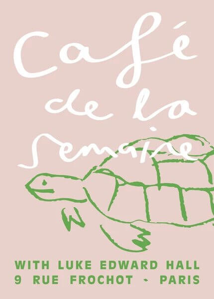 Semaine x Luke Edward Hall – Café de la Semaine signed artist print, Tobias the Tortoise