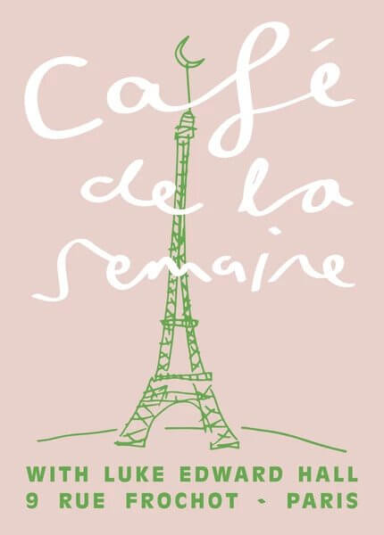 Semaine x Luke Edward Hall – Café de la Semaine signed artist print, Eiffel Tower