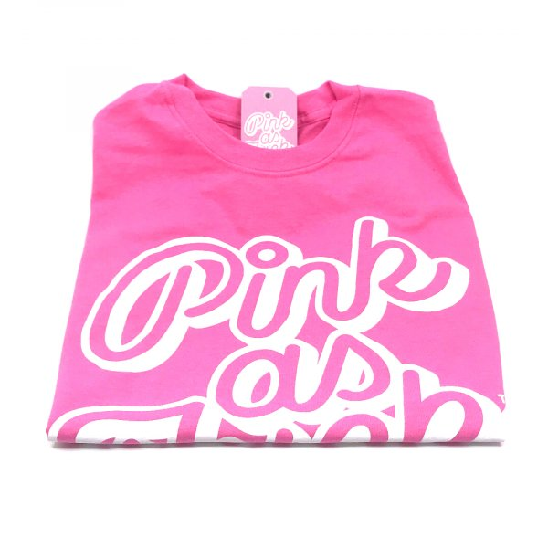 Pink as F*** T shirt