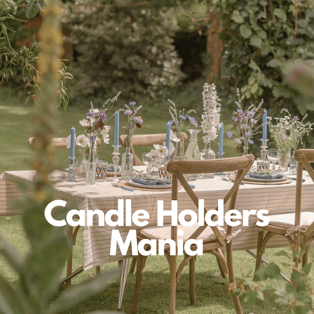 Candle Holders Mania